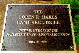 The Loren R. Hakes Campfire Circle,